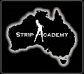 Strip Academy goes Australia @ Queensland, Sunshine Coast, Maroochydore
